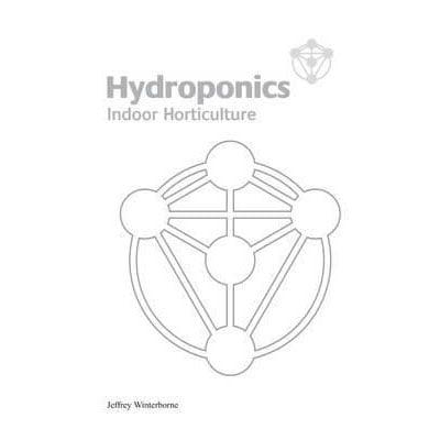 Hydorponics Indoor Horticulture